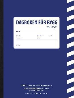 BYGGDAGBOK 30 DAGAR